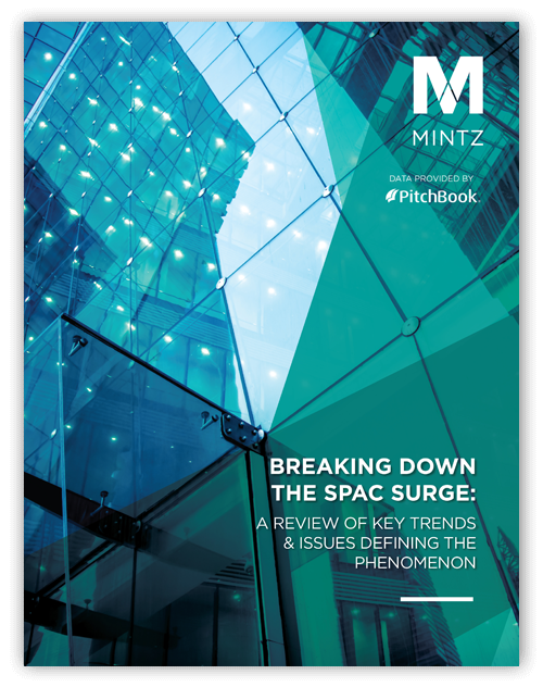 BREAKING DOWN THE SPAC SURGE: A Review of Key Trends & Issues Defining the Phenomenon