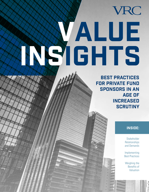 Value Insights: Best Practices for Private Fund Sponsors in an Age of Increased Scrutiny